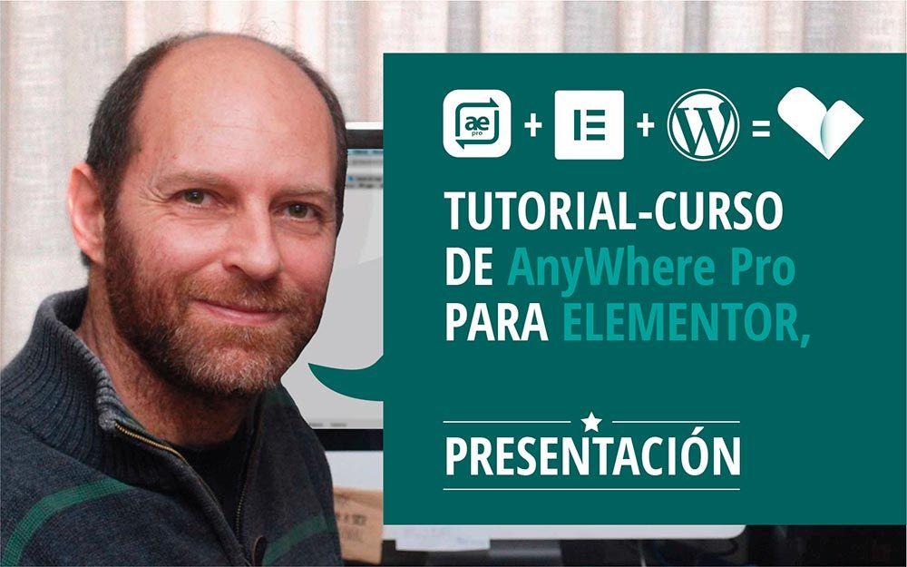 Presentación del curso AnyWhere y elementor